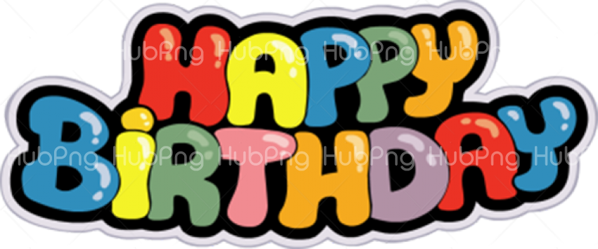 happy birthday png clipart Transparent Background Image for Free