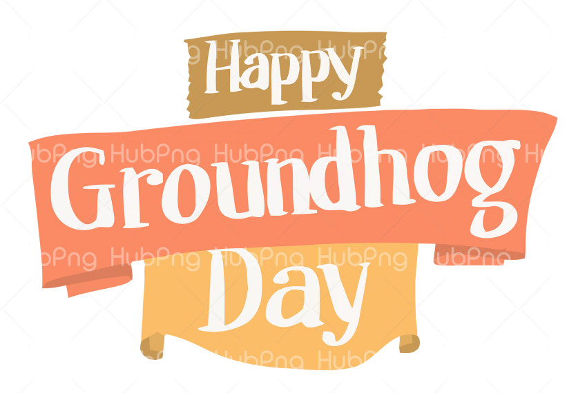 happy groundhog day png Transparent Background Image for Free